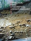 Practical and Theoretical Geoarchaeology