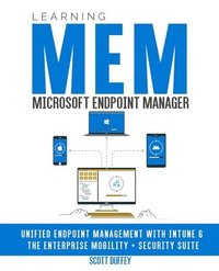 Learning Microsoft Endpoint Manager