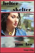 Helter Skelter 2nd Edition Colour