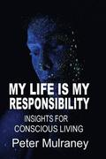 My Life Is My Responsibility