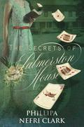 The Secrets of Palmerston House