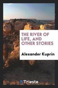 The River of Life, and Other Stories