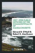 1997-1998 Public Officers of the Commonwealth of Massachusetts