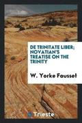 de Trinitate Liber; Novatian's Treatise on the Trinity