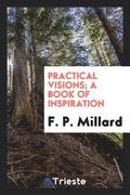 Practical Visions; A Book of Inspiration