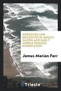 Intensives and Reflexives in Anglo-Saxon and Early Middle-English, Dissertation