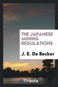 The Japanese Mining Regulations