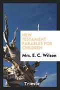 New Testament Parables for Children