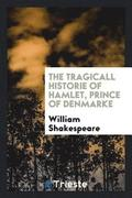The Tragicall Historie of Hamlet, Prince of Denmarke