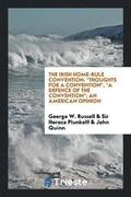The Irish Home-Rule Convention
