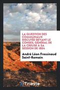 La Question Des Communaux Discut�e Devant Le Conseil G�n�ral de la Creuse � Sa Session de 1854