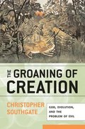 The Groaning of Creation