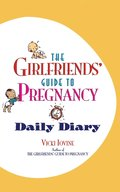 Girlfriends Guide Pregnancy Daily Diary