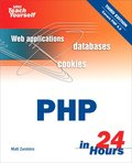 Teach Yourself PHP in 24 Hours 3rd Edition