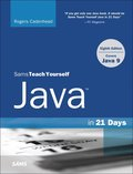 Java in 21 Days, Sams Teach Yourself (Covering Java 9)