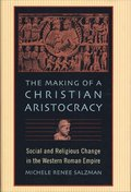 The Making of a Christian Aristocracy