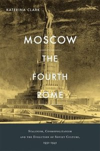 Moscow, the Fourth Rome