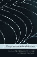 Essays on Anscombe's <i>Intention</i>