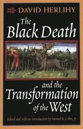 Black Death and the Transformation of the West