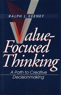 Value-Focused Thinking