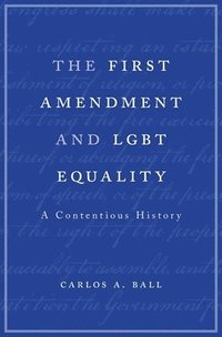 The First Amendment and Lgbt Equality