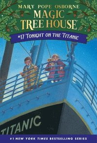 Magic Tree House 17 Tonight On The Titanic