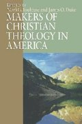 Makers of Christian Theology in America