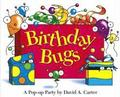 Birthday Bugs: A Pop-Up Party [With Party Hat]