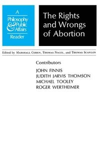 Rights and Wrongs of Abortion