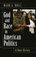 God and Race in American Politics