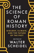 The Science of Roman History