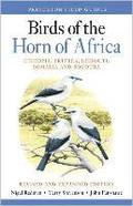 Birds Of The Horn Of Africa - Ethiopia, Eritrea, Djibouti, Somalia, And Socotra