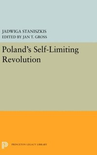 Poland's Self-Limiting Revolution