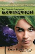 The Faarian Chronicles: Extinction