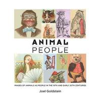 Animal People: Images of Animals as People in the 19th and Early 20th Centuries