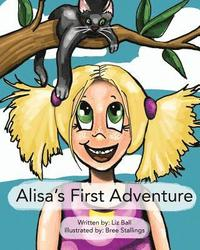 Alisa's First Adventure