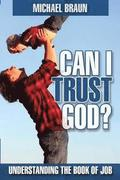 Can I Trust God?: Understanding the Book of Job