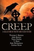 Creep: A Collection of Poetry and Flash Fiction