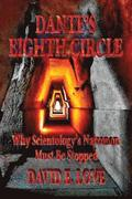 Dante's Eighth Circle: Why Scientology's Narconon Must Be Stopped