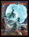 Legendary Planet: To Worlds Unknown (5th Edition)