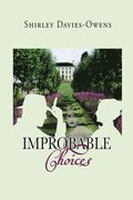 Improbable Choices