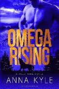 Omega Rising: A Wolf King Novel