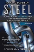 Forging Bonds of Steel: How To Build A Successful And Lasting Relationship With Your Financial Advisor