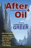 After Oil 4: The Future's Distant Shores