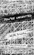 You're Uninvited: Special Foreword Edition