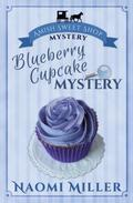 Blueberry Cupcake Mystery
