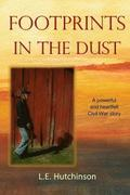 Footprints in the Dust: A powerful and heartfelt Ohio Civil War story