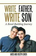 Write Father, Write Son: A Bond-Building Journey