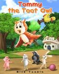 Tommy the Toot Owl