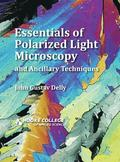 Essentials of Polarized Light Microscopy and Ancillary Techniques